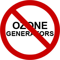 Ozone generators are bad for you!